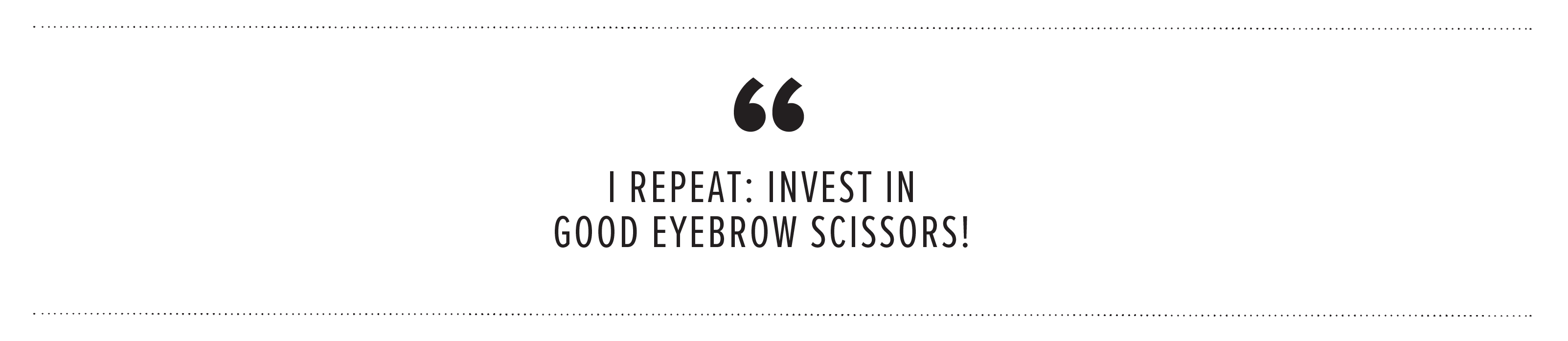 brow essentials quote